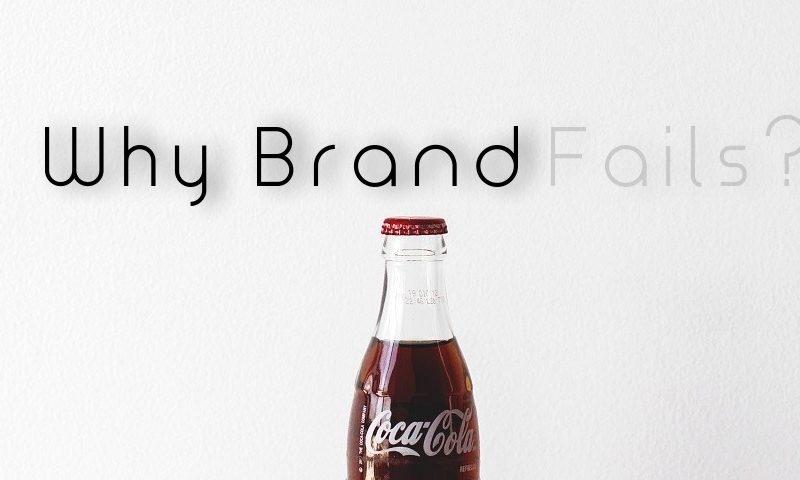 brand failures reasons