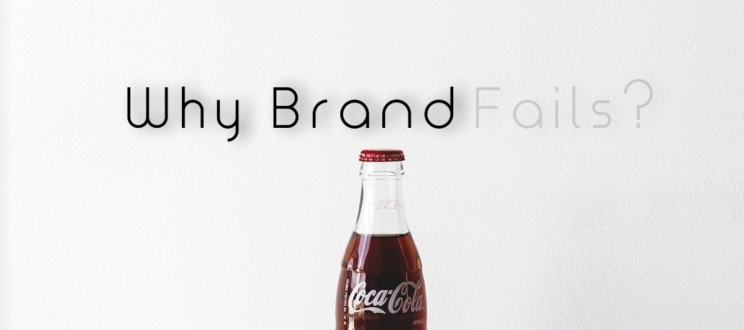 brand failures reasons